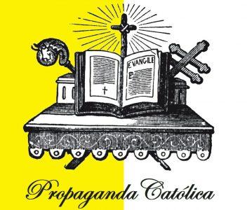 PROPAGANDA CATÓLICA